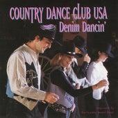 Denim Dancin' by Country Dance Kings