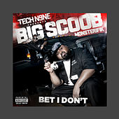 Play & Download Bet I Don't by Big Scoob | Napster