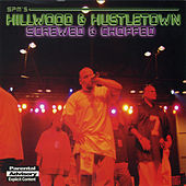 Hillwood & Hustletown by South Park Mexican