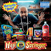 Hurry Up And Buy by Haji Springer