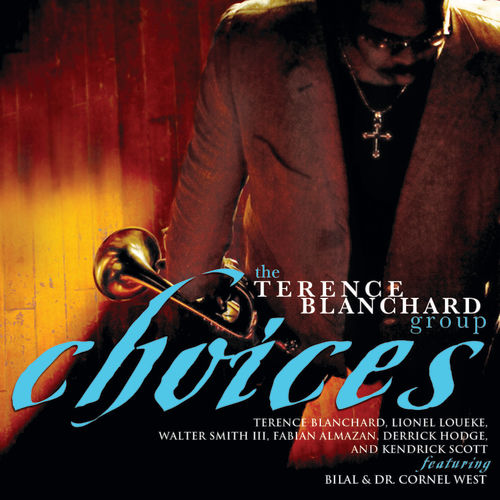 Play & Download Choices by Terence Blanchard | Napster