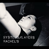 Play & Download Systems/Layers by Rachel's | Napster