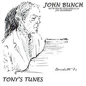 Play & Download Tony's Tunes by The John Bunch Trio | Napster