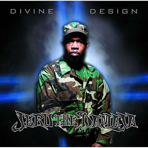 Play & Download Divine Design by Jeru the Damaja | Napster