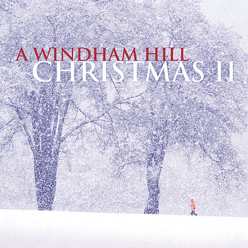 Play & Download A Windham Hill Christmas, Vol. 2 by Various Artists | Napster