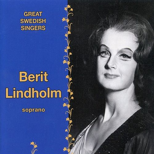 Play & Download Great Swedish Singers - Berit Lindholm by Berit Lindholm | Napster
