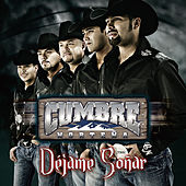 Play & Download Déjame Soñar by Cumbre Norteña | Napster