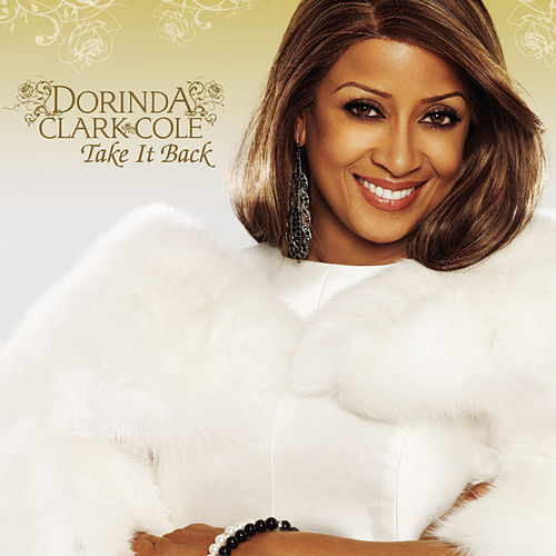 Play & Download Take It Back by Dorinda Clark-Cole | Napster