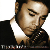Play & Download A Tenor At The Movies by Tito Beltra | Napster