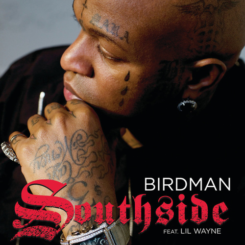 Play & Download Southside by Birdman | Napster