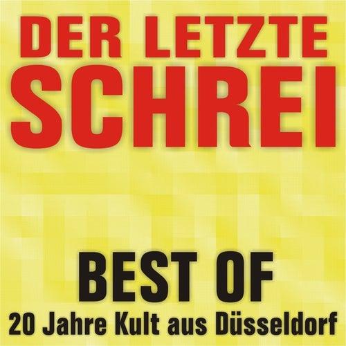 Best Of - 20 Jahre Kult aus Düsseldorf by Der Letzte Schrei