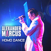 Play & Download Homo Dance by Alexander Marcus | Napster