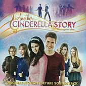 Play & Download Another Cinderella Story by Various Artists | Napster