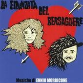 Play & Download La fidanzata del bersagliere by Ennio Morricone | Napster