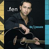 Play & Download On a besoin by fen | Napster