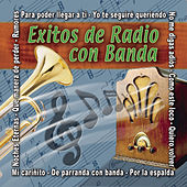 Exitos De Radio Con Banda by Various Artists
