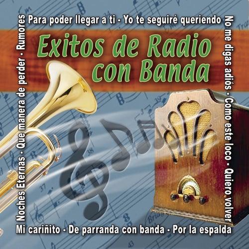 Exitos De Radio Con Banda by Various Artists