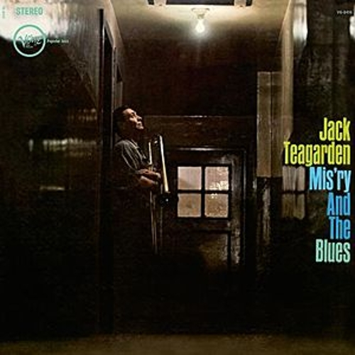 Mis'ry And The Blues by Jack Teagarden
