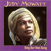 Play & Download Sing Our Own Song by Judy Mowatt | Napster