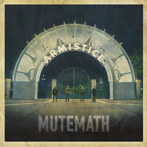 Play & Download Armistice by Mutemath | Napster