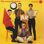 Play & Download Hang-Ten! by The Soup Dragons | Napster