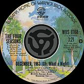 December, 1963 [Oh What A Night] / Slip Away [Digital 45] by Frankie Valli & The Four Seasons