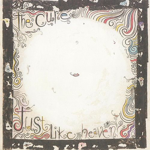 Just Like Heaven / Breathe [Digital 45] by The Cure