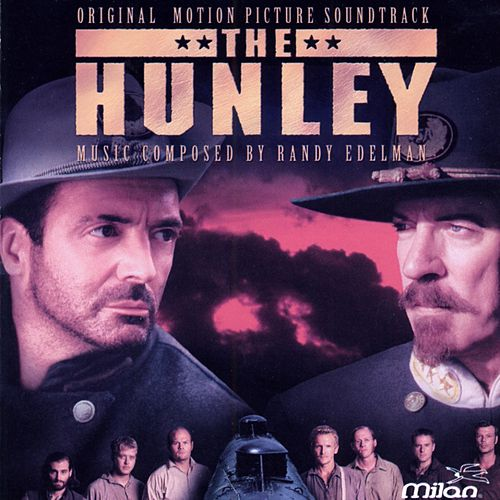 Play & Download The Hunley by Randy Edelman | Napster