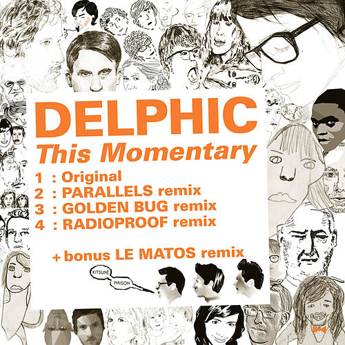 Play & Download Kitsune: This Momentary by Delphic | Napster