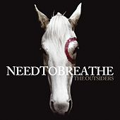 Play & Download The Outsiders by Needtobreathe | Napster