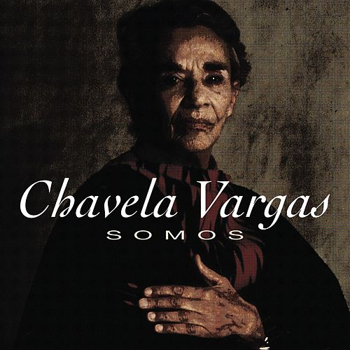 Play & Download Somos by Chavela Vargas | Napster