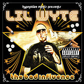 The Bad Influence by Lil Wyte
