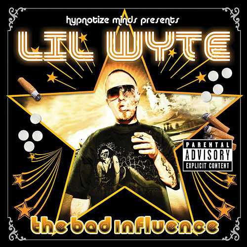 Play & Download The Bad Influence by Lil Wyte | Napster