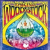 Taking Woodstock [Original Motion Picture Soundtrack] by Various Artists