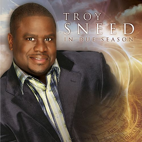 Play & Download In Due Season by Troy Sneed | Napster
