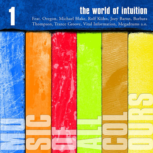 Play & Download The World Of Intuition by Various Artists | Napster