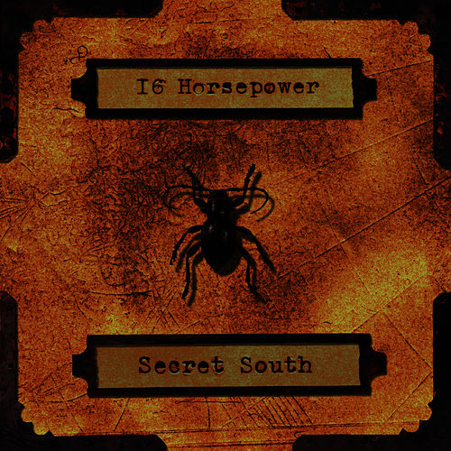 Play & Download Secret South by 16 Horsepower | Napster