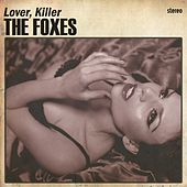 Play & Download Lover Killer (Radio Remix) by The Foxes | Napster