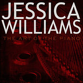 Play & Download The Art of the Piano by Jessica Williams | Napster