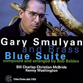 Play & Download Blue Suite by Gary Smulyan | Napster