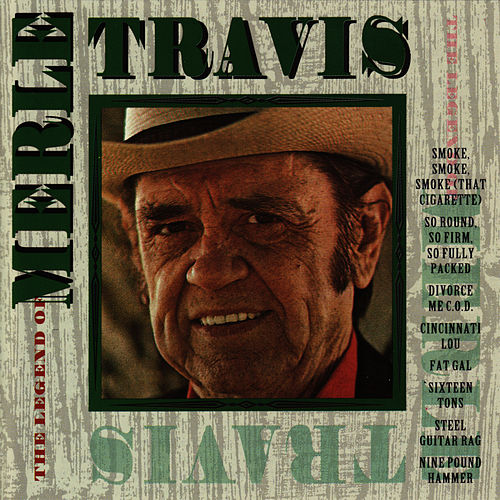 Play & Download The Legend of Merle Travis by Merle Travis | Napster