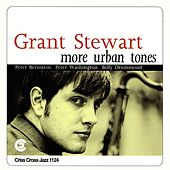 Play & Download More Urban Tones by Grant Stewart | Napster