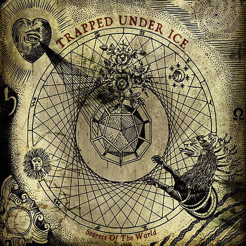 Play & Download Secrets Of The World by Trapped Under Ice | Napster