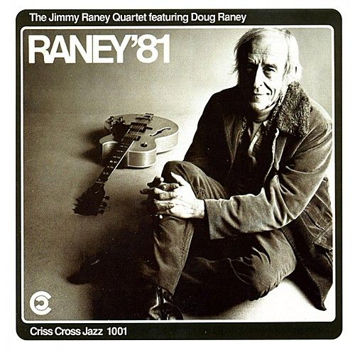 Play & Download Raney 81 by Jimmy Raney Quartet | Napster