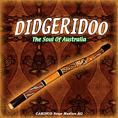 Play & Download Didgeridoo - The Soul Of Australia by Australian Natives | Napster