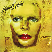 Play & Download Liquid Gold by Liquid Gold | Napster