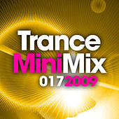 Trance Mini Mix 017 - 2009 by Various Artists