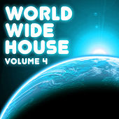 Play & Download World Wide House, Vol. 4 by Various Artists | Napster
