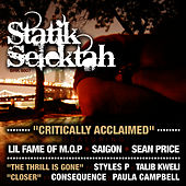 Critically Acclaimed b/w The Thrill Is Gone von Statik Selektah