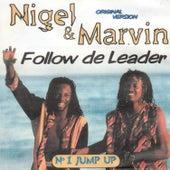 Follow de Leader by Nigel